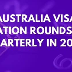 Australia Visa Invitation Rounds To Be Quarterly In 2021