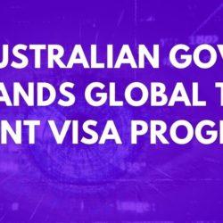 Australian Govt Expands Global Tech Talent Visa Program