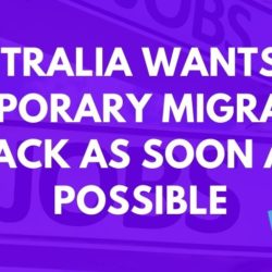 Australia Wants Temporary Visa Holders Back 'As Soon As Possible