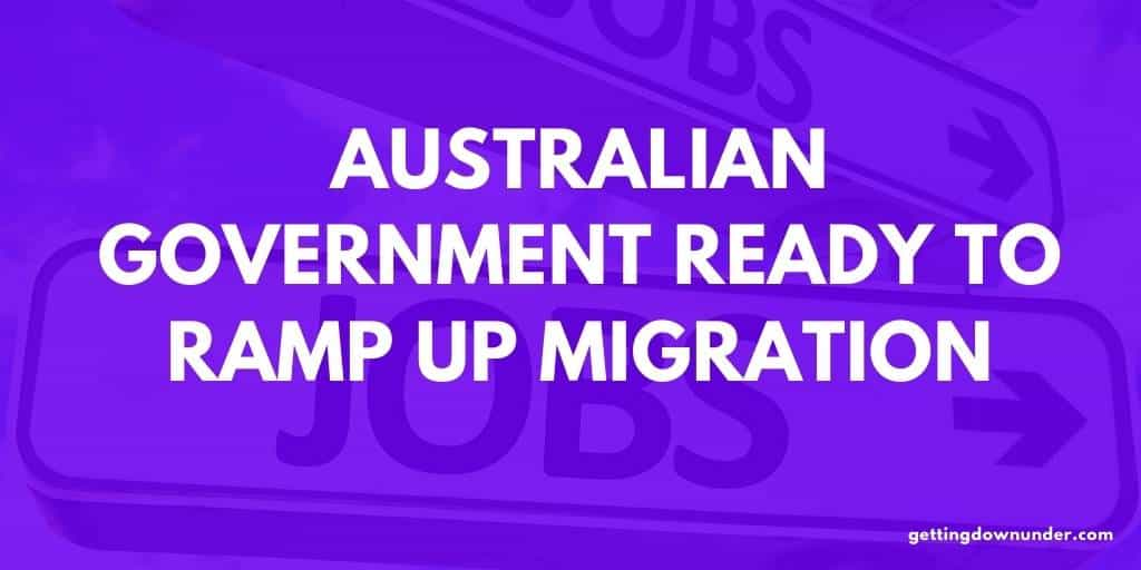 Australian Government Ready To Ramp Up Migration
