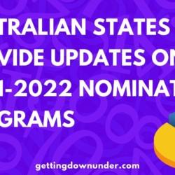 Australian States Provide Updates On 2021-2022 Nomination Programs