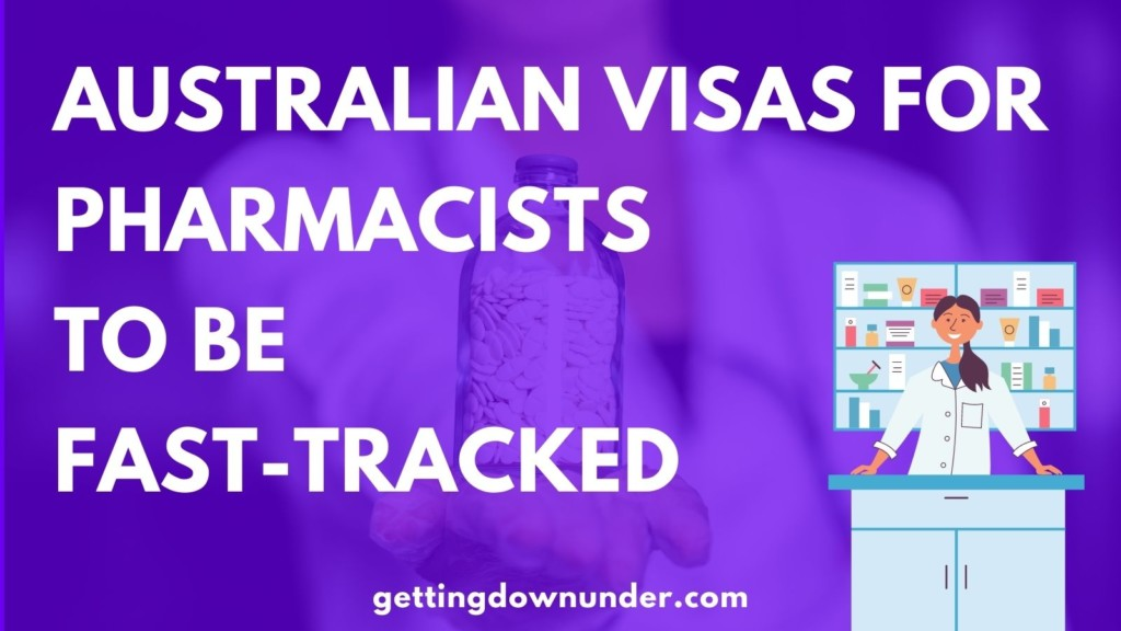 Australian Visas For Pharmacists To Be Fast-Tracked Pmsol