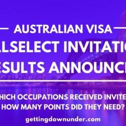 Australian Visa Skillselect Invitation Round Results